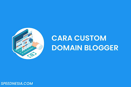 Cara Custom Domain Blogger