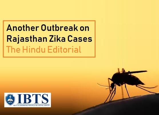 Another outbreak: on Rajasthan Zika cases: The Hindu Editorial