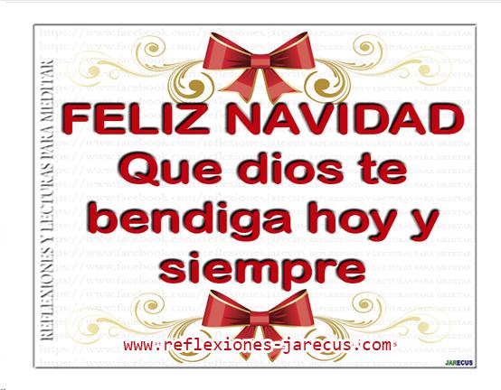 Feliz navidad, que Dios te bendiga hoy y siempre.