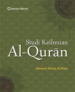 STUDI KEILMUAN AL-QURAN