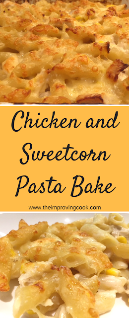 Chicken and sweetcorn pasta bake pinnable image