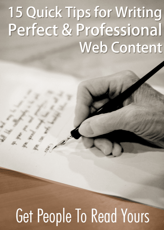 15 Quick Tips for Writing Perfect & Professional Web Content