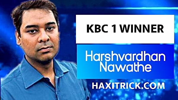 kaun banega crorepati first winner harshvardhan nawathe