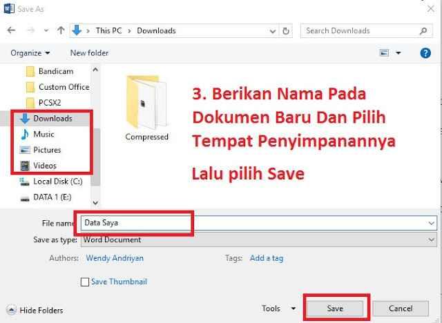 Berikan Nama Dan Pilih Folder Penyimpanan Dokumen