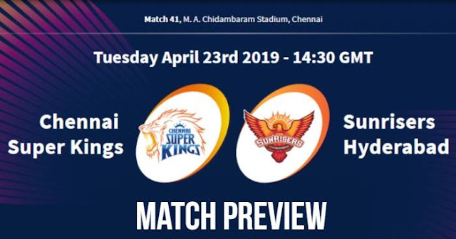 VIVO IPL 2019 Match 41 CSK vs SRH Match Preview, Head to Head and Trivia