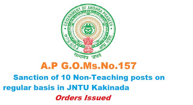 A.P G.O.Ms.No.157|GOVERNMENT OF ANDHRA PRADESH|FINANCE (HR.III) DEPARTMENT|TECHNICAL EDUCATION – Jawaharlal Nehru Technological University, Kakinada Sanction of ten (10) Non-Teaching posts on regular basis to Jawaharlal Nehru Technological University, Kakinada – Orders – Issued | Sanction of 10 Non-Teaching posts on regular basis in JNTU Kakinada/2016/08/ap-gomsno157-sanction-of-10-non-teaching-posts-on-regular-basis-in-jawaharlal-nehru-technologival-university-jntu-kakinada.html