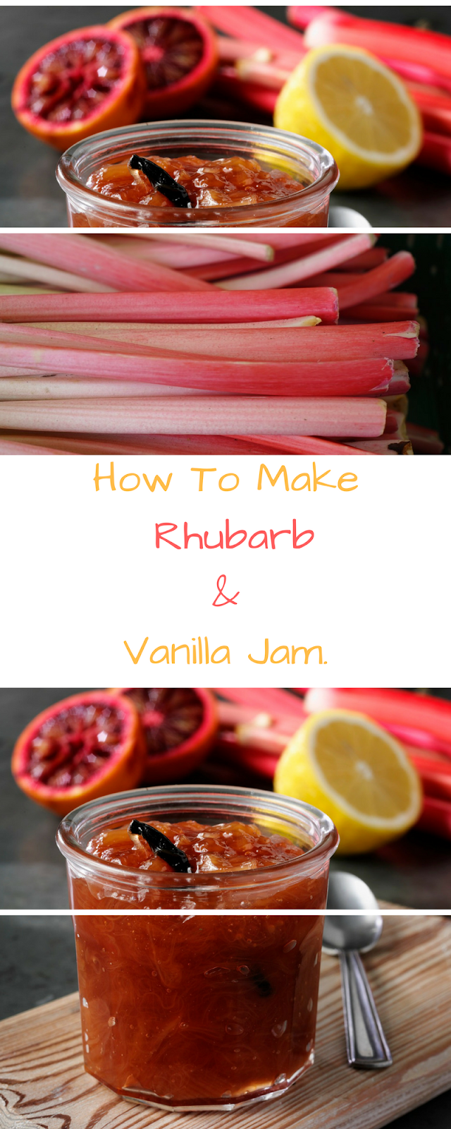 How To Make Rhubarb And Vanilla Jam