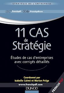 11 Cas de stratégie pdf - études de cas d'entreprises avec corrigés détaillés gratuit
