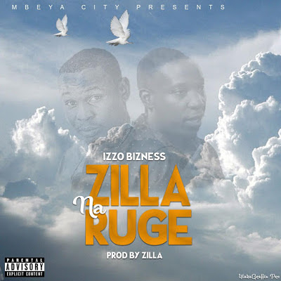 AUDIO | Izzo Bizness – ZILLA & RUGE mp3 | Download