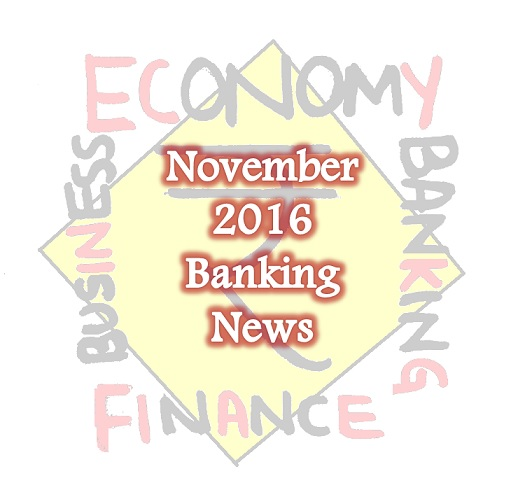 November 2016 Banking Affairs for IBPS PO, Clerk mains, SBI, RBI Assistant Exams
