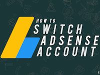 Cara Memindahkan Akun Google Adsense dengan Mudah