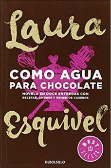 Laura Esquivel - Como agua para chocolate - Realismo magico - Realidad y fantasia