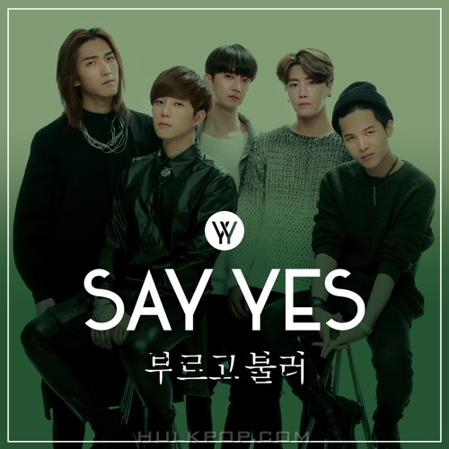 Say Yes – I Miss You – Single