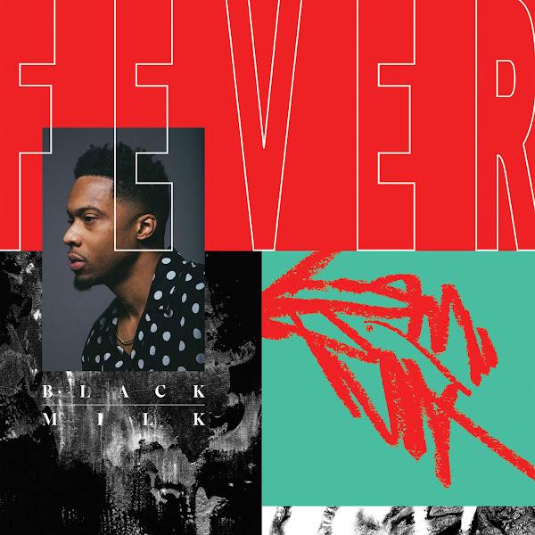 Black Milk - FEVER Cover