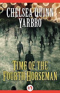 https://www.amazon.com/Time-Fourth-Horseman-Chelsea-Yarbro-ebook/dp/B011QATERC/ref=la_B000APXGJ2_1_23?s=books&ie=UTF8&qid=1484513917&sr=1-23&refinements=p_82%3AB000APXGJ2