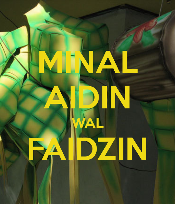 Arti Minal Aidin Wal Faidzin