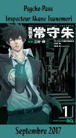 http://blog.mangaconseil.com/2017/06/a-paraitre-psycho-pass-inspecteur-akane.html