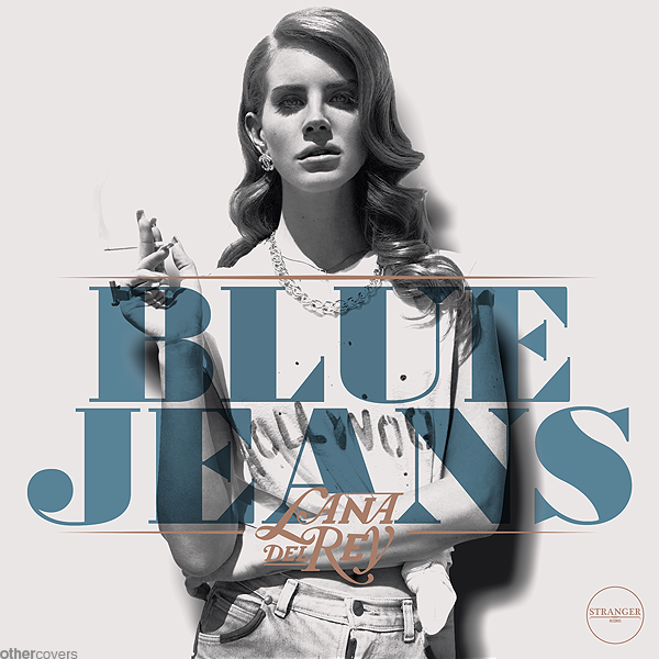 Tune Of The Day Lana Del Rey Blue Jeans