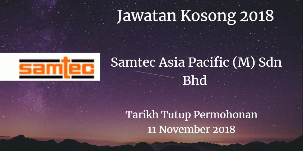 Jawatan Kosong Samtec Asia Pacific (M) Sdn Bhd 11 November 2018