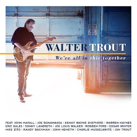 Walter Trout's We're All In This Together
