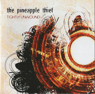The Pineapple Thief - Tightly Unwound (2008)
