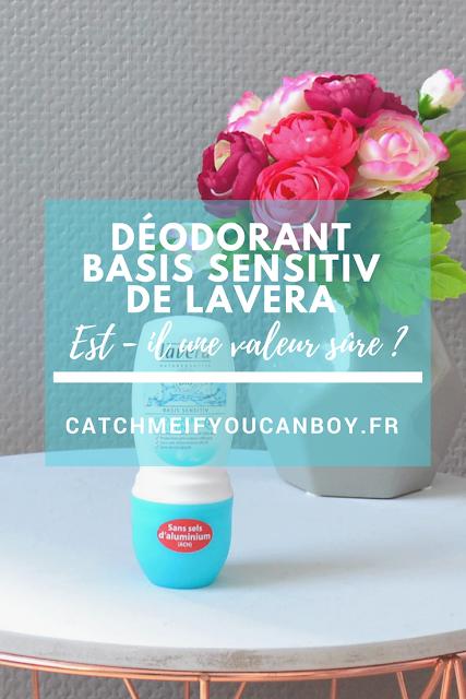 déodorant bio sans sels aluminium lavera catchmeifyoucanboy