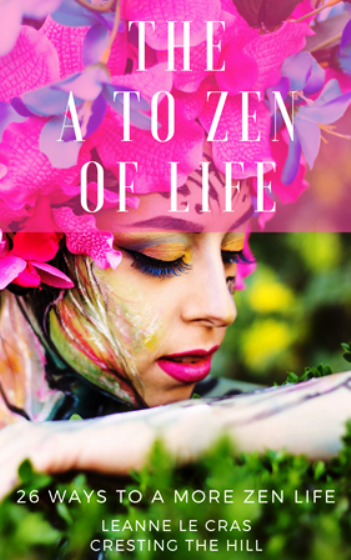 Get your Free A to Zen of Life E-Book Here