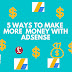 5 ways to make money using AdSense