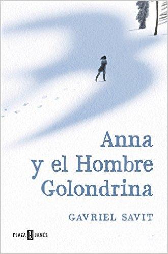 Reseña: Anna y el Hombre Golondrina