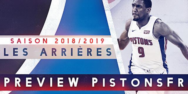 Preview Arrières saison 2018-2019   PistonsFR, actualité des Detroit Pistons en France
