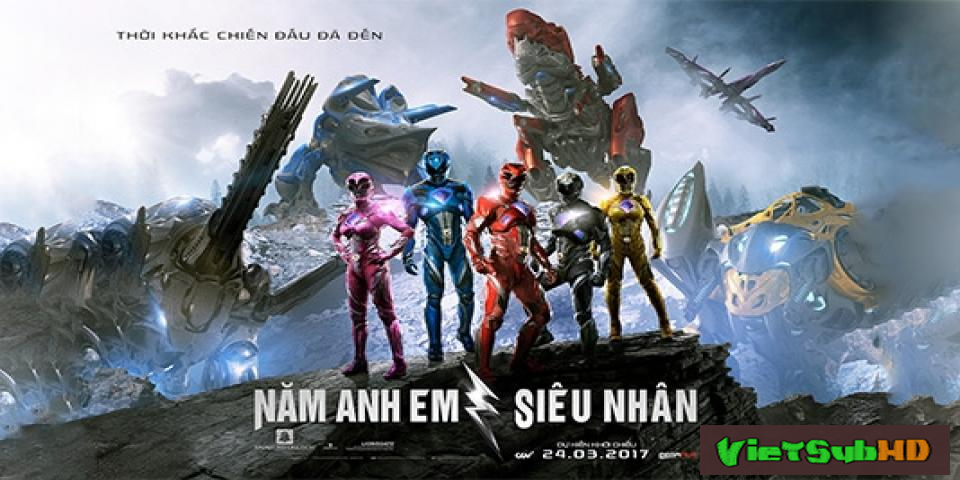 Phim Năm anh em siêu nhân VietSub HD | Power Rangers 2017