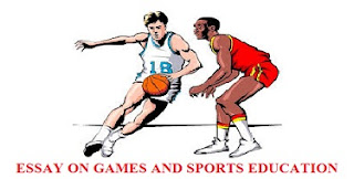 ESSAY ON GAMES AND SPORTS EDUCATION