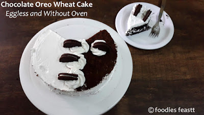 Chocolate Oreo Wheat Cake – Eggless and Without Oven.