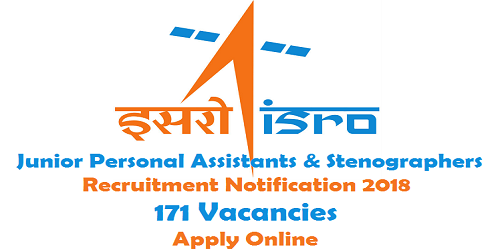 ISRO Recruitment Notification 2018 for 171 Vacancies