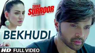 BEKHUDI Video Song _ TERAA SURROOR _ Himesh Reshammiya, Farah Karimaee _ T-Series