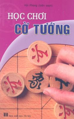 Học chơi cờ tướng - Hải Phong