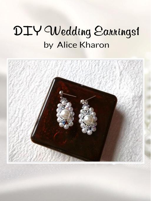 http://www.diyjewelrymaking.com/wedding-earrings-by-alice-kharon/