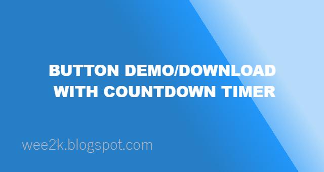 Tạo Button Download với hiệu ứng thời gian đếm ngược cho blogspot