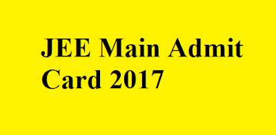 JEE Main Admit Card 2017