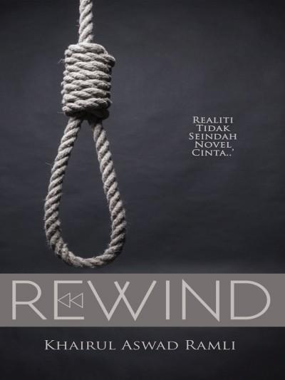 Rewind oleh Khairul Aswad Ramli