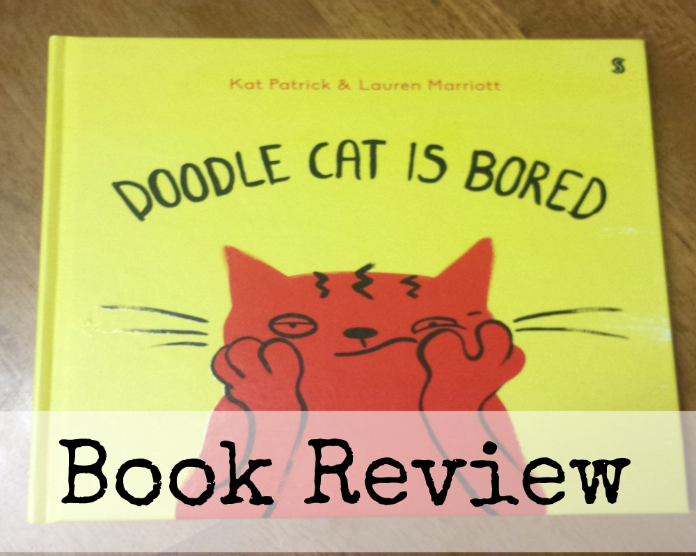 Doodle Cat Is Bored Book Review Whimsical Mumblings