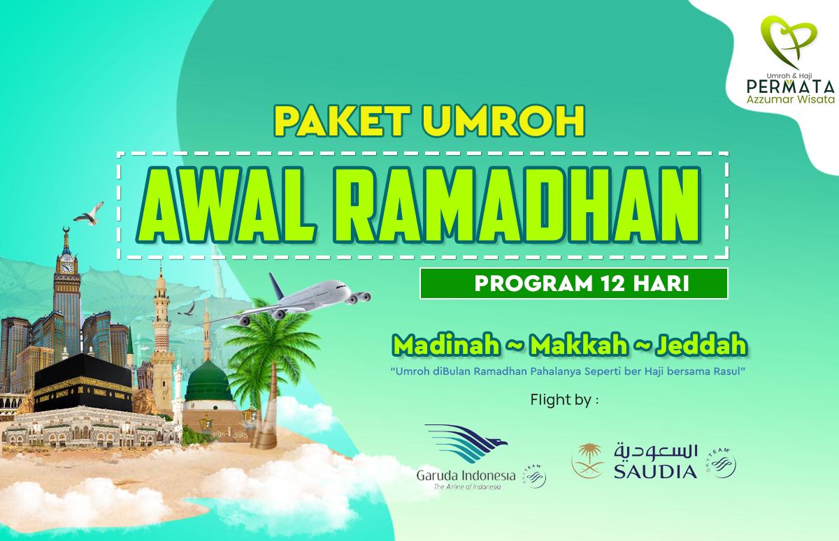 Promo Paket Umroh Biaya Murah Jadwal Awal Bulan Ramadhan 2020 program 12 Hari