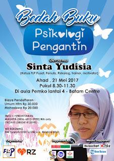 Bedah Buku Psikologi Pengantin bersama Sinta Yudisia Ketua Forum Lingkar Pena, Penulis, Psikolog, Trainer, Motivator