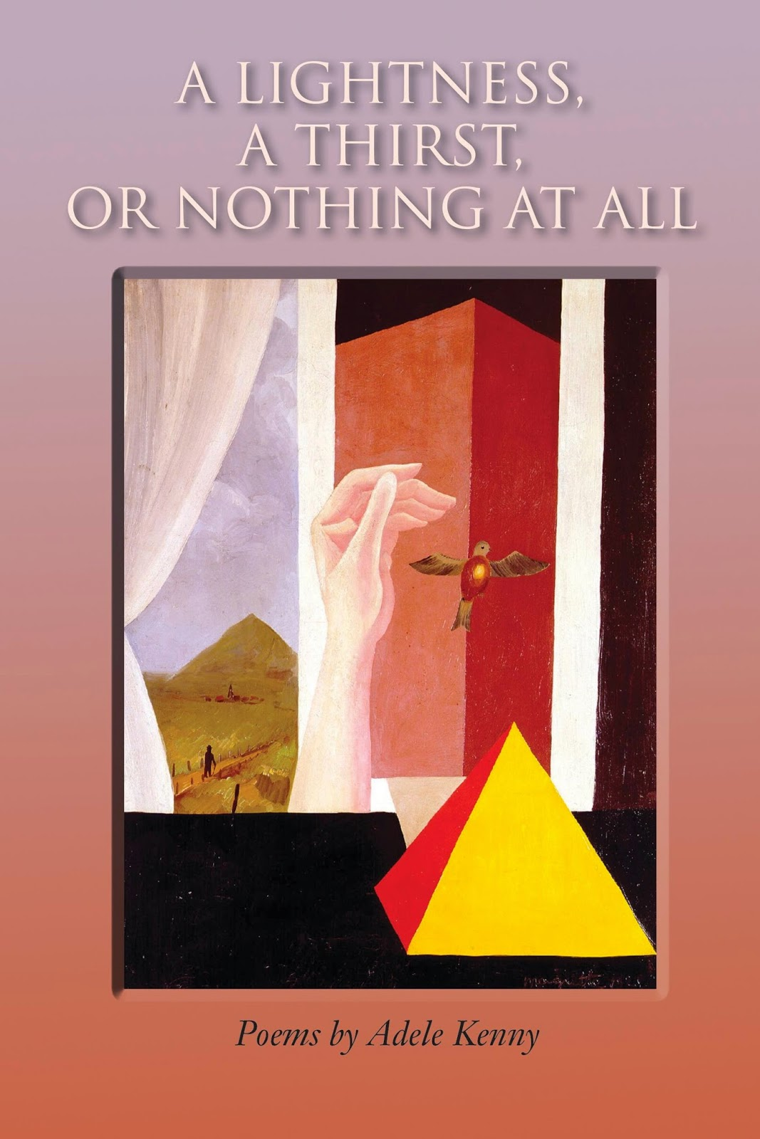 http://www.amazon.com/Lightness-Thirst-Nothing-All-Poems/dp/156649396X