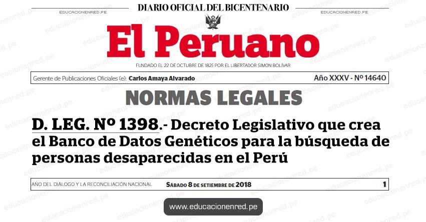 D. LEG. Nº 1398 - Decreto Legislativo que crea el Banco de Datos Genéticos para la búsqueda de personas desaparecidas en el Perú