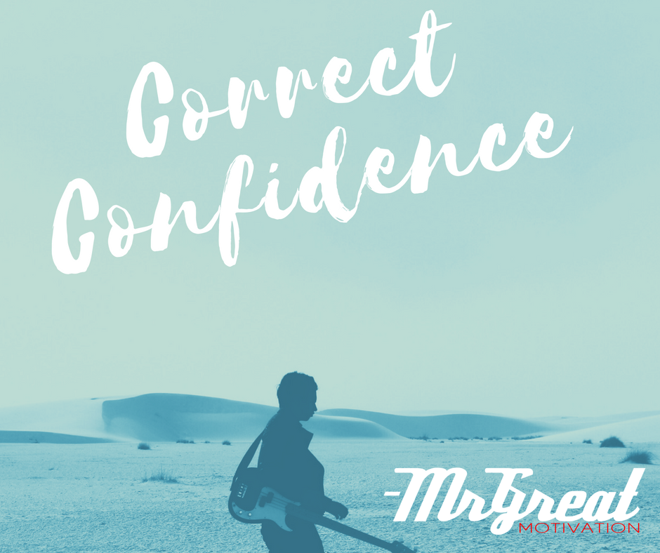 Correct Confidence by Mr Great Motivation