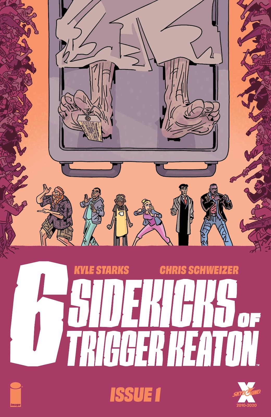 The Six Sidekicks of Trigger Keaton issue 1 - Page 1