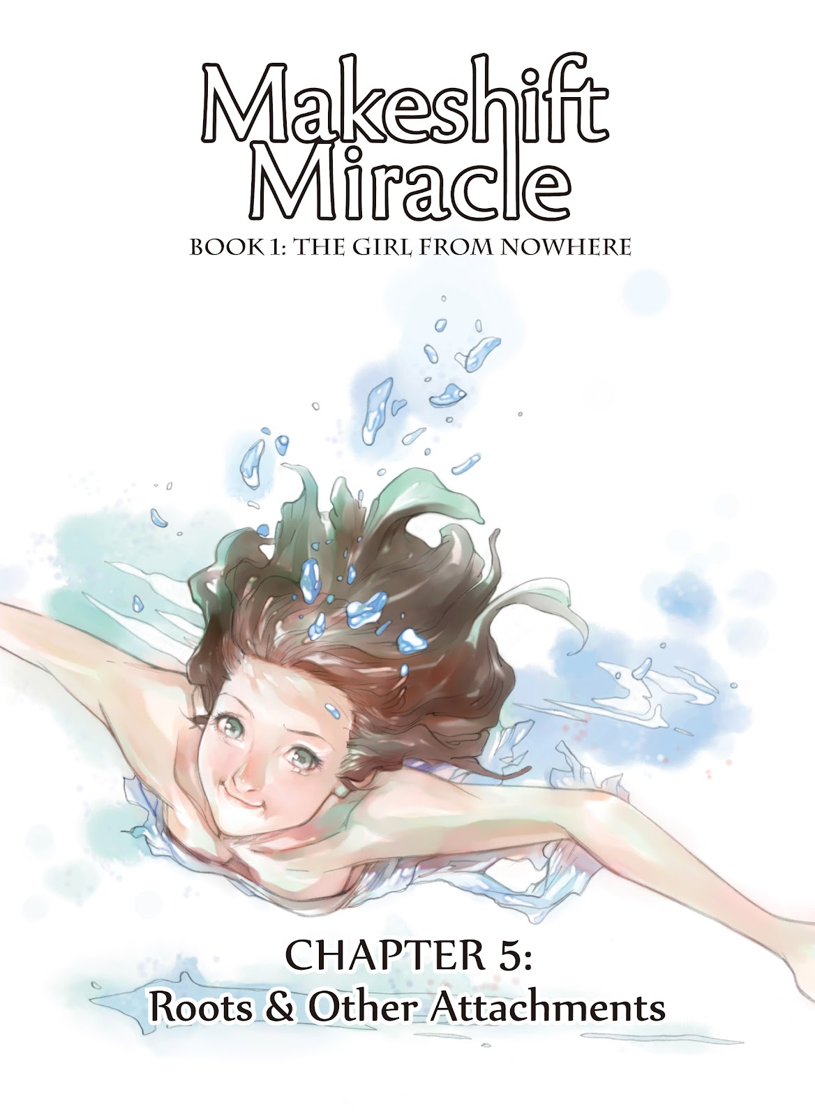 Makeshift Miracle: The Girl From Nowhere 5 Page 1