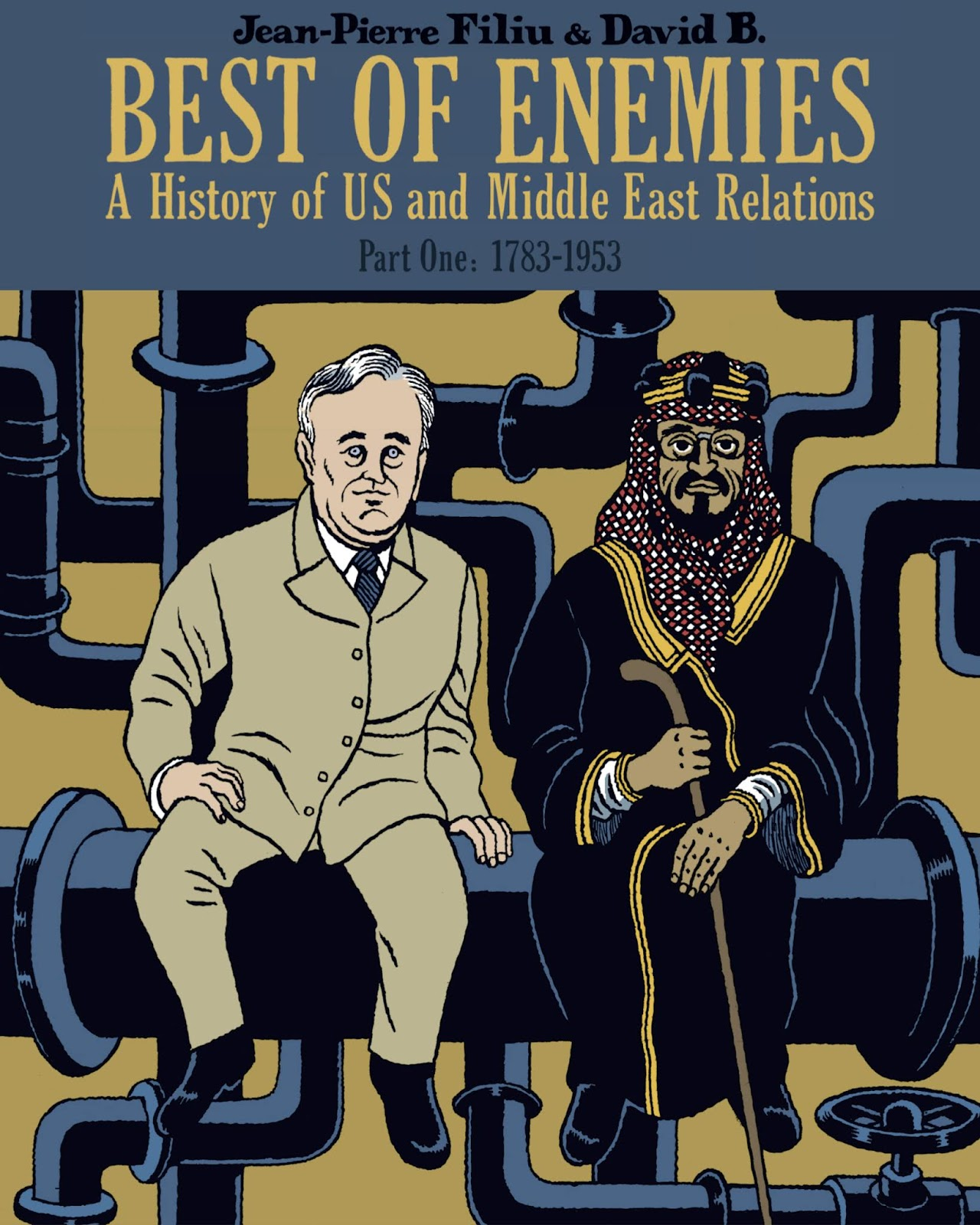 Best of Enemies: A History of US and Middle East Relations issue TPB_1 - Page 1