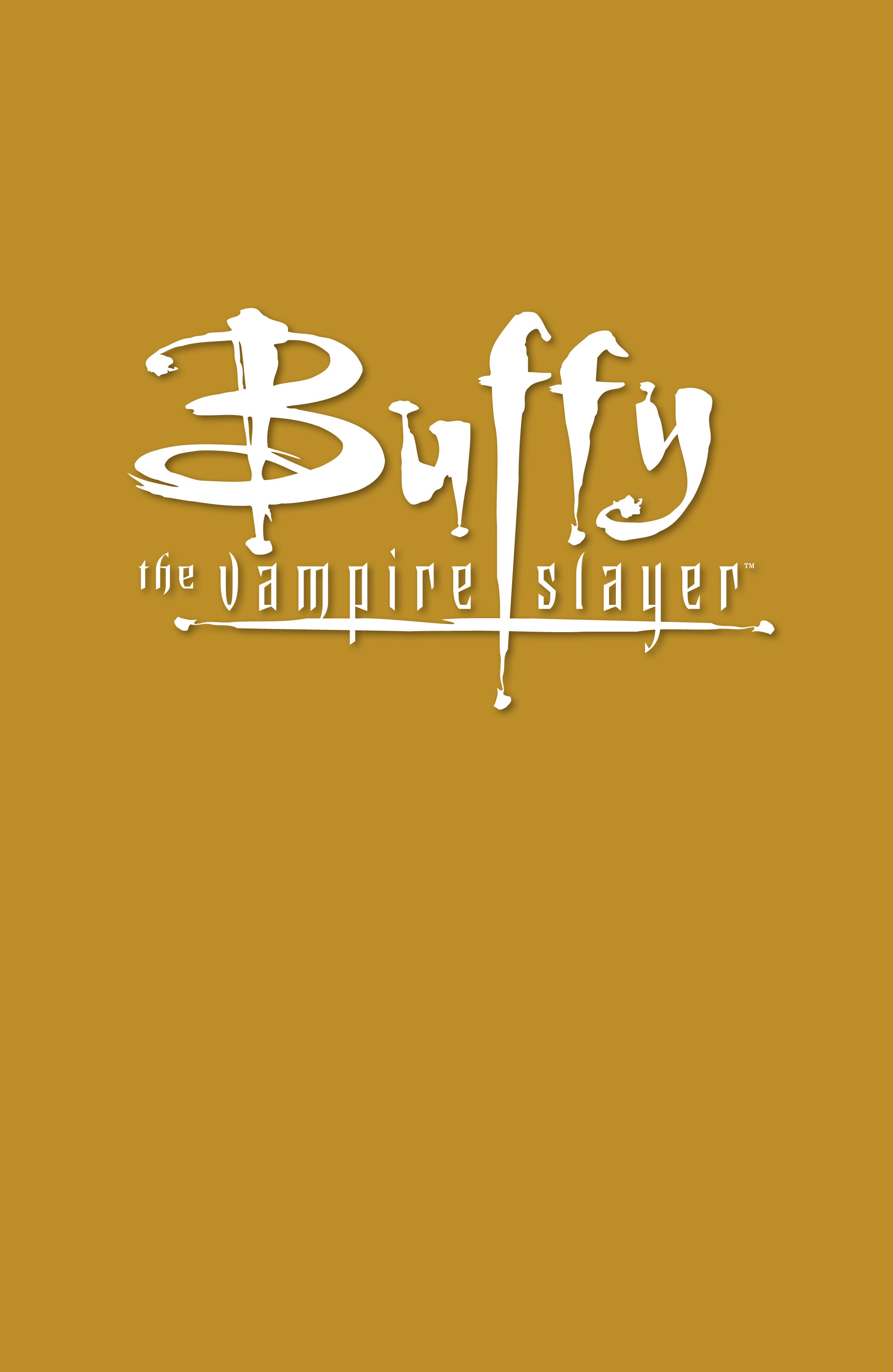 Buffy the Vampire Slayer Season Eight _TPB_7_-_Twilight Page 2